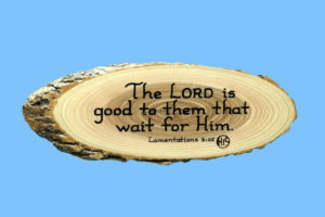 Lamentations 3-25 Wooden Scripture Plaque